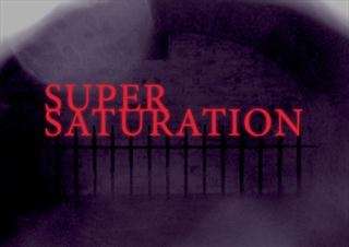 SUPERSATURATION